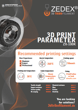 ZX-100K 3D PRINT PARAMETERS